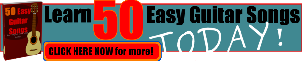 Learn 50 Easy Guitar Songs! – Chainsaw Guitar Tuition