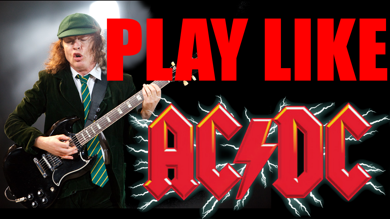 How to play and sound like the band ACDC