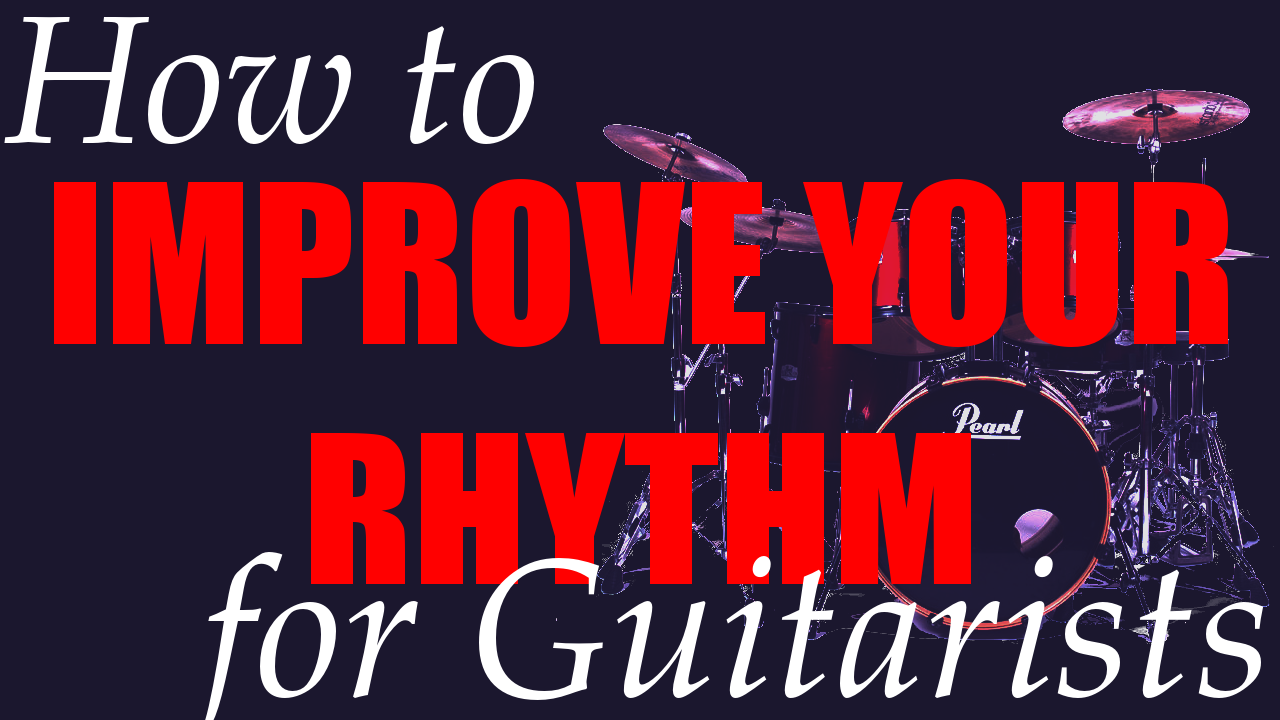 how to know if your rhythm sucks, and what to do to improve it